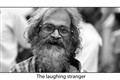 The laughing Stranger